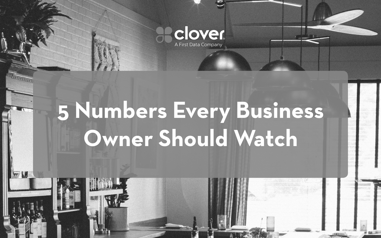 Clover Whitepaper: 5 Numbers Every Business Owner Should Watch