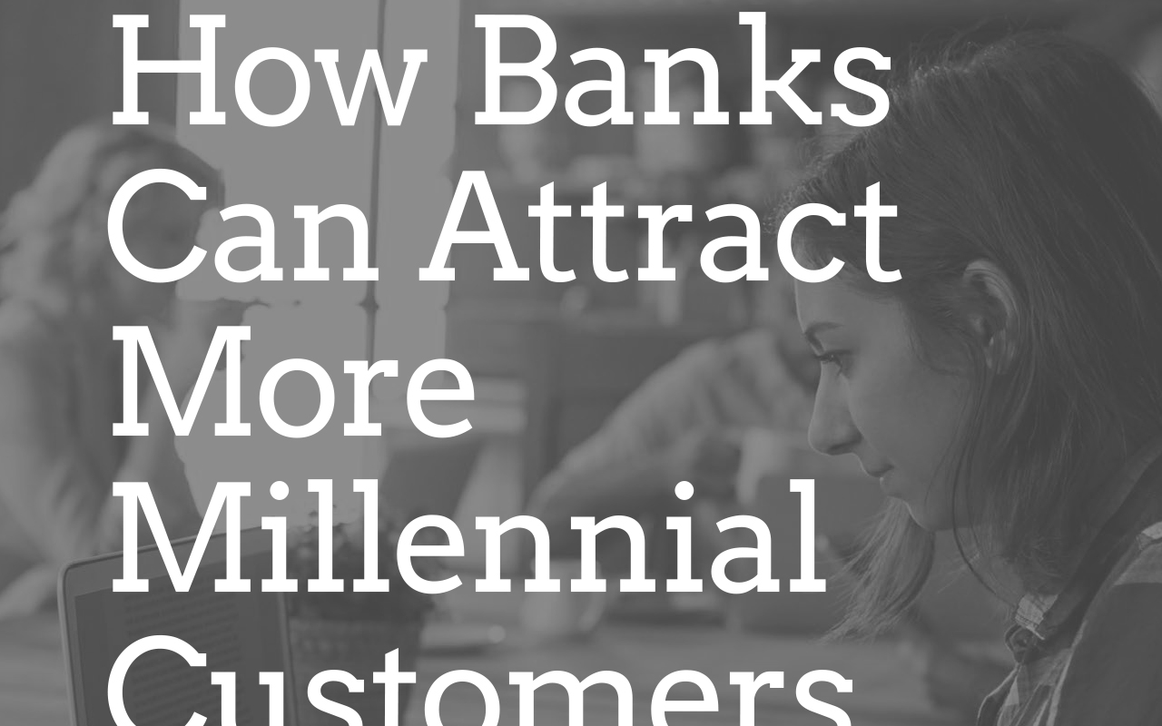 Mirador Whitepaper: How Banks Can Attract More Millennial Customers
